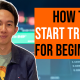 How to Start Trading for Beginners 1