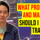 What Products Markets Should I Start Trading