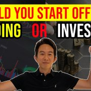 should you start with investing or trading