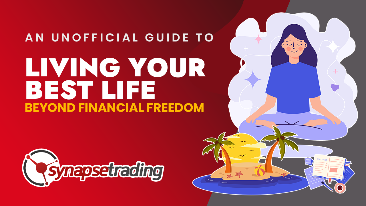 thumbnail an unofficial guide to living our best life beyond financial freedom